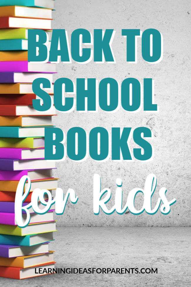 Books for kids about going back to school.