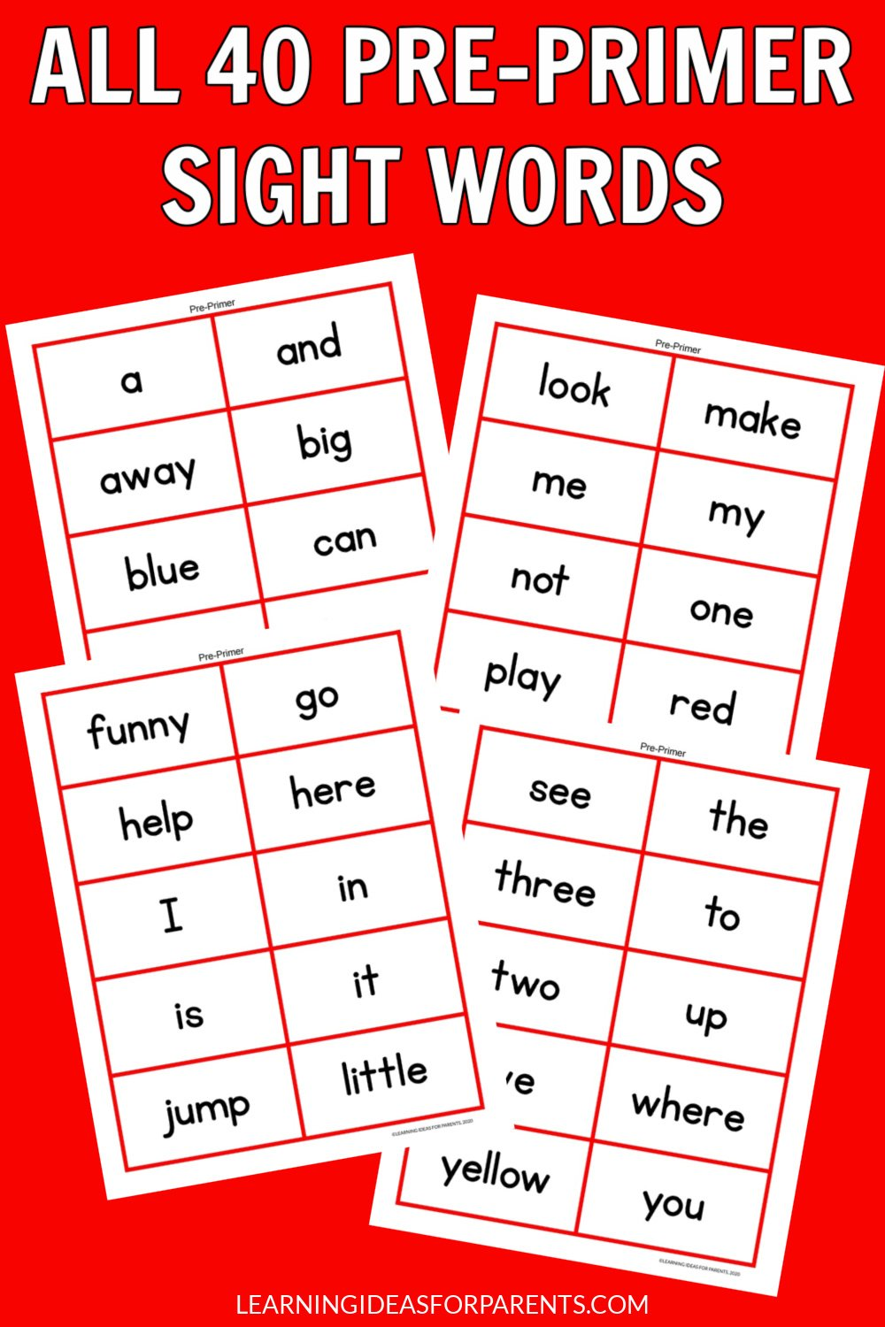 Free printable sight words flash cards for all 40 Dolch pre-primer words.
