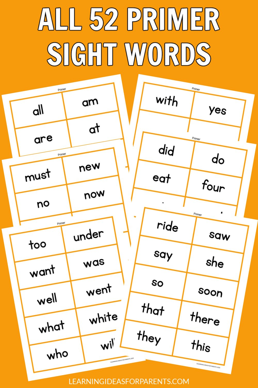 Free printable sight words flash cards for all 52 Dolch primer words.