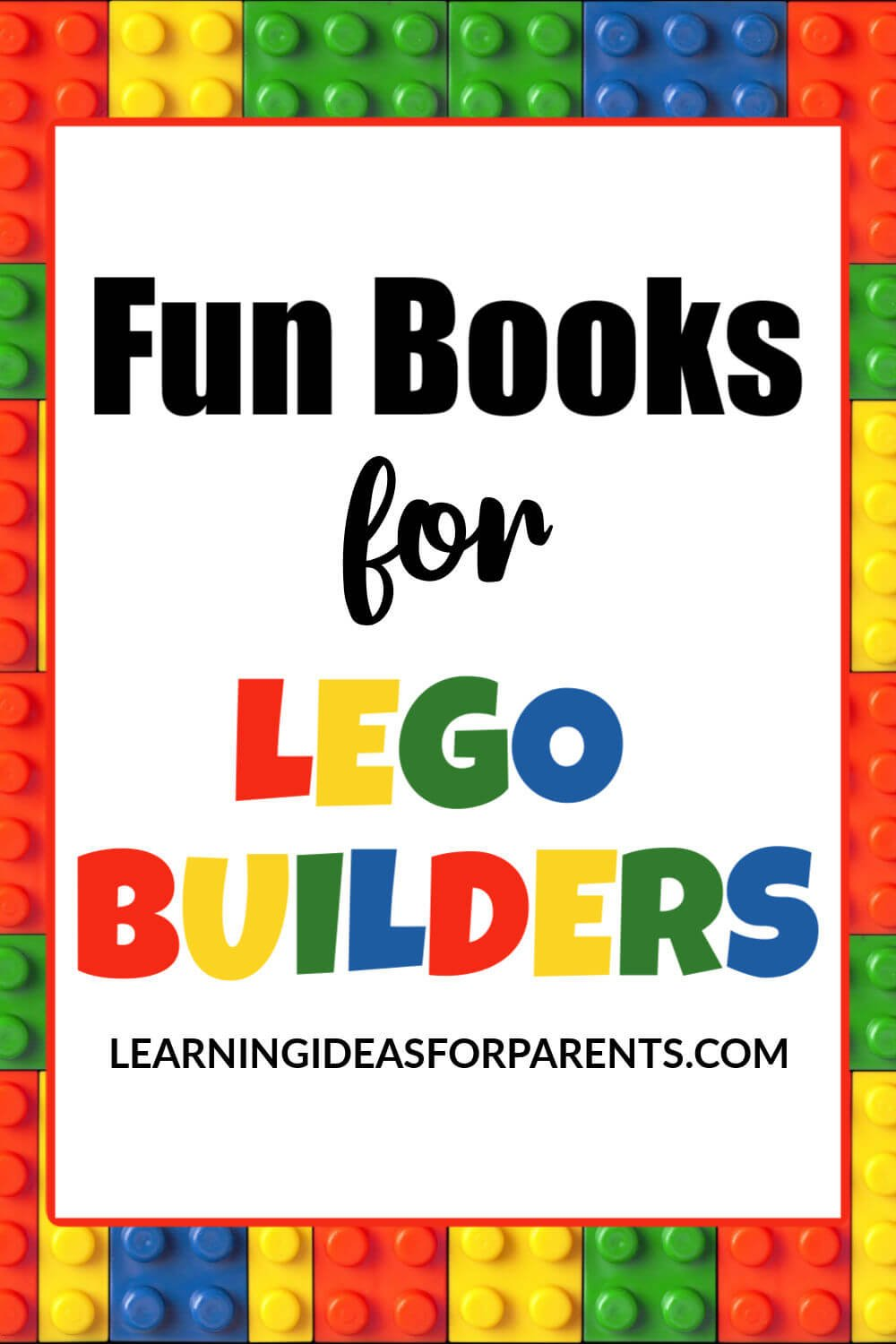 A list of fun books for LEGO builders.