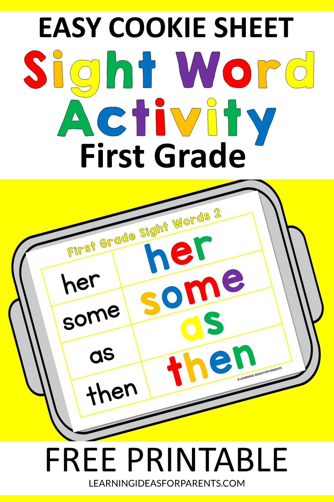 Free printable easy cookie sheet first grade sight word activity.
