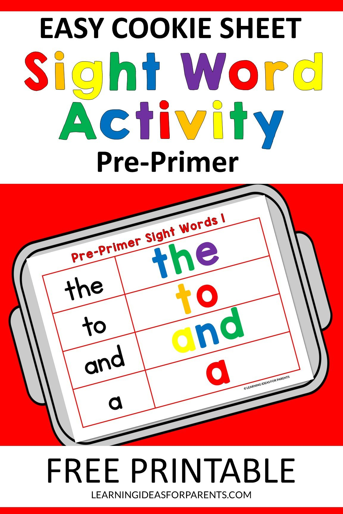 Free printable easy cookie sheet pre-primer sight word activity.