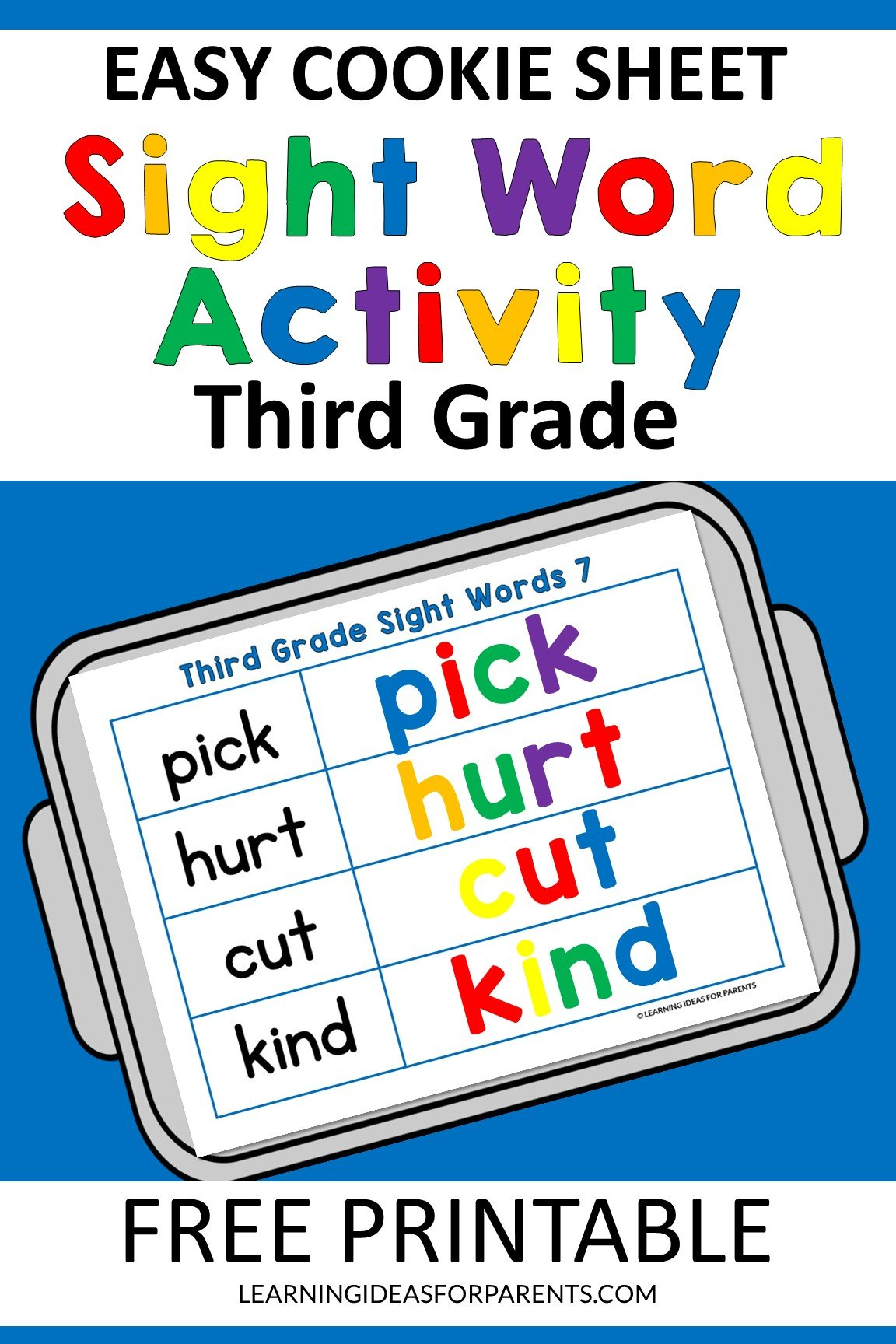 Free printable easy cookie sheet third grade sight word activity.
