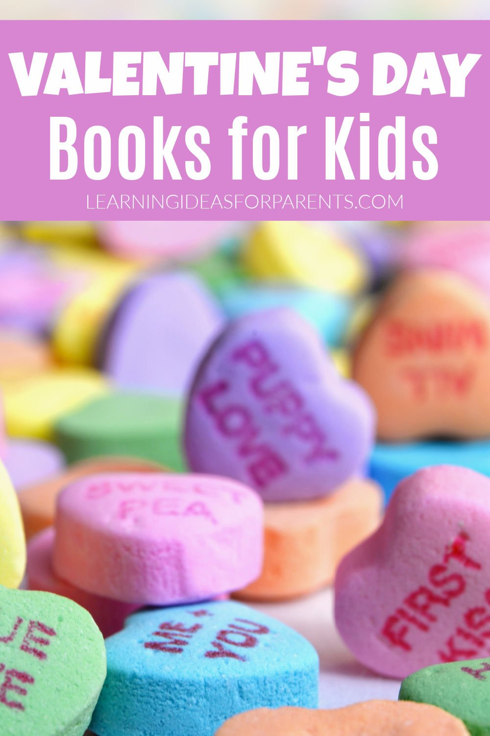 Fun list of Valentine's Day books for kids of all ages.